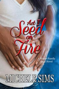 Act I: The Seed on Fire