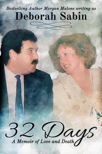 32 Days A Memoir of Love and Death