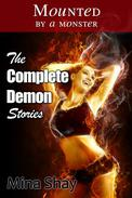 Mounted by a Monster: The Complete Demon Stories