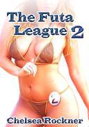 The Futa League 2 (Futanari Erotica)