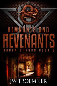 Remnants and Revenants