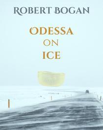 Odessa on Ice: A Buck Duran Mystery