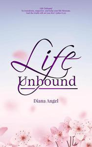 Life Unbound