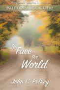 To Face The World