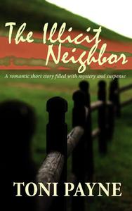 The Illicit Neighbor