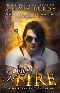 History of Fire (A Dark Faerie Tale #5)
