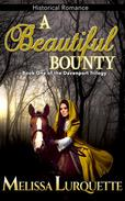 A Beautiful Bounty: Book One of the Davenport Trilogy