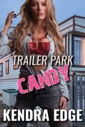 Trailer Park Candy