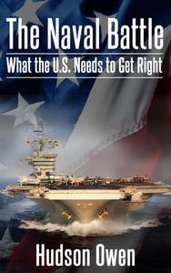 The Naval Battle - What the U.S. Needs to Get Right