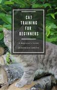 Cat Training For Beginners
