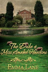 The Duke and Miss Amabel Hawkins