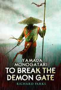 Yamada Monogatori: To Break the Demon Gate