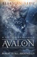 Avalon: Magic Is All Around Us