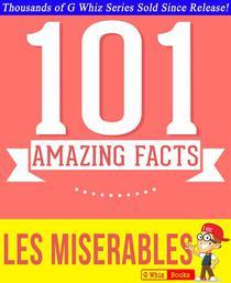 Les Misérables  - 101 Amazing Facts You Didn't Know