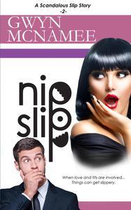 Nipslip (A Scandalous Slip Story #2)