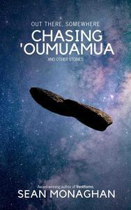 Chasing 'Oumuamua