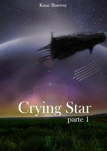 Crying Star, Parte 1