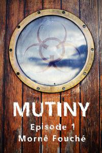 Mutiny: Episode 1