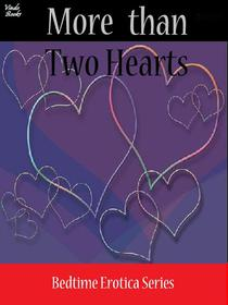 More Than Two Hearts
