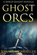 Shied Knight: Ghost Orcs