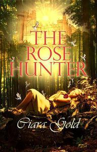 The Rose Hunter