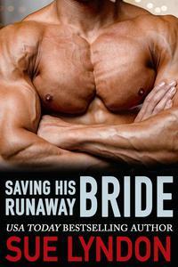 Saving His Runaway Bride