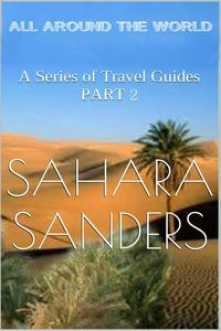 All Around The World: A Series Of Travel Guides, Part 2