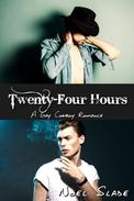 Twenty-Four Hours: A Gay Cowboy Romance