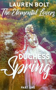 The Duchess of Spring (A Mixed Harem Fantasy Serial)