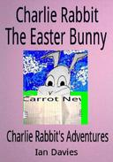 Charlie Rabbit the Easter Bunny