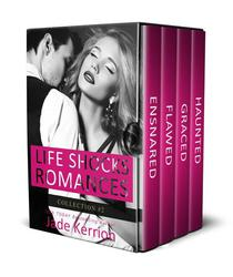 Life Shocks Romances Collection 2