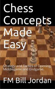 Chess Concepts Made Easy