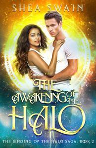 The Awakening of the Halo