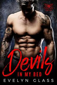 Devils In My Bed: A Bad Boy Motorcycle Club Romance