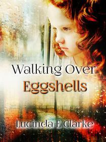 """Walking over Eggshells"""