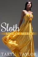 Sins of Mercy: Sloth