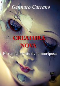 Creatura Nova - El Renacimiento de la Mariposa