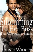 Submitting To Her Boss: The Complete Series