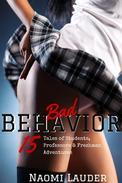 Bad Behavior (15 Tales of Students, Professors & Freshman Adventures!)
