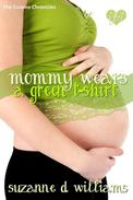 Mommy Wears A Green T-Shirt