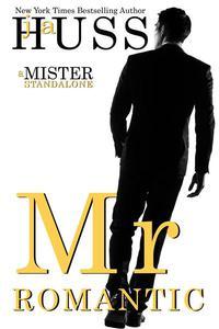 Mr. Romantic: A Mister Standalone