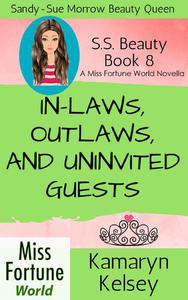 In-Laws, Outlaws, and Uninvited Guests