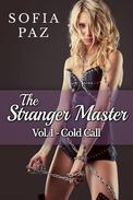 The Stranger Master (Vol. 1 - Cold Call)