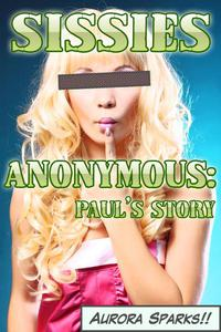 Sissies Anonymous: Paul's Story