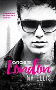 Catching London