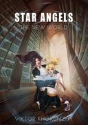 Star Angels. The New World