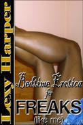 Bedtime Erotica for Freaks (like me)