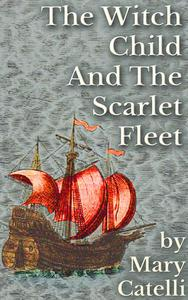 The Witch-Child and the Scarlet Fleet