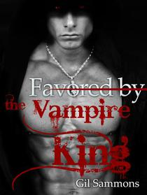 Favored by the Vampire King