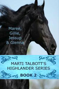 Marti Talbott's Highlander Series 2